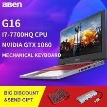 BBEN 15 6 Win10 G16 Nvidia GTX1060 GDDR5 Intel I7 7700HQ Kabylake 1920 1080P 8GB RAM