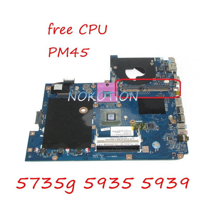 LA-5011P MB00000001 carte principale Pour Acer Aspire 5735g 5935 5939 Ordinateur Portable Carte Mère KAQB0 L01 pm45 avec emplacement pour carte graphique livraison cpu