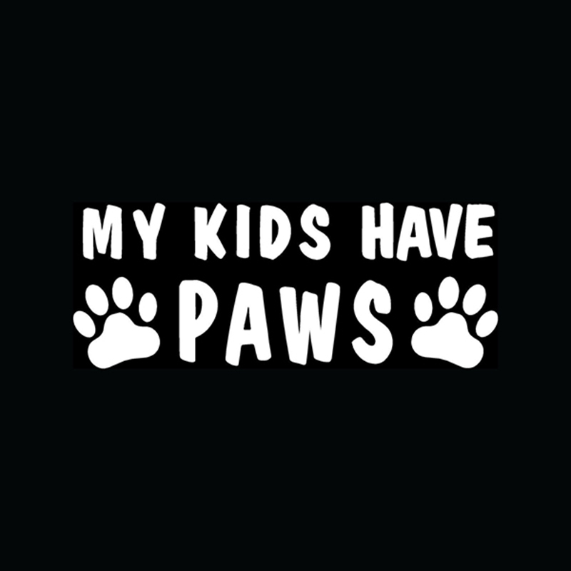 My children have dog Label window legged cat Pets Are Family Car For Truck Laptop Decal