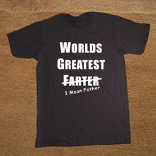 Worlds Greatest Farter Father Funny Joke Fathers Day T Shirt Novelty Funny Tshirt Mens Clothing Short Sleeve Camisetas T-shirt