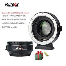Viltrox EF-FX2 Réducteur De Focale Booster Auto-focus Adaptateur d'objectif 0.71x pour objectif Canon EF à FUJIFILM X-T3 X-PRO2 X-T100 X-H1 X-A20