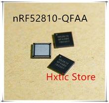 10PCS LOT NRF52810 NRF52810 QFAA R N52810 QFN48 Low Power Bluetooth Chip 2 4G