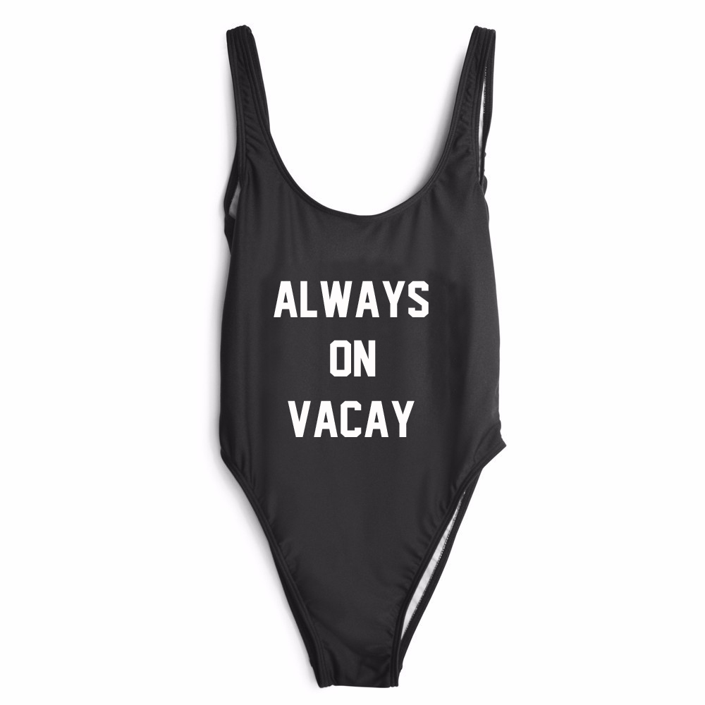 Free Shipping Jumpsuit Women Sexy Open low back high cut Swimwear Style ALWAYS ON VACAY Bodysuit Clothing us size