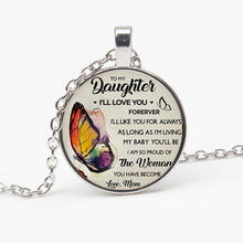 купить Fashion for My Daughter I Will Always Love Your Photo Cabochon Glass Pendant Chain Necklace Give Daughter Souvenir Choker Gift по цене 42.99 рублей