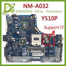 KEFU Y510P VIQY1 NM-A032 REV: 1,0 Y510P laptop motherboard für Lenovo Y510P NM-A032 GT750/755 100% geprüft motherboard