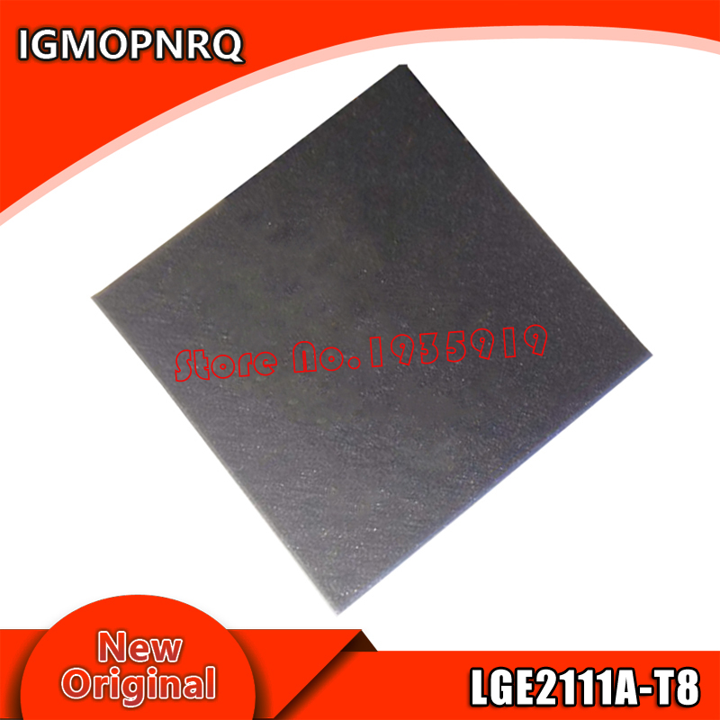 2pcs/lot LGE2111 LGE2111A-T8 LGE2111A BGA New Original Quality Assurance