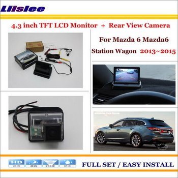 """Liislee For Mazda 6 Mazda6 Station Wagon 2013~2015 Auto Rear Camera Back + 4.3"""" LCD Monitor = 2 in 1 Parking Assistance System"""