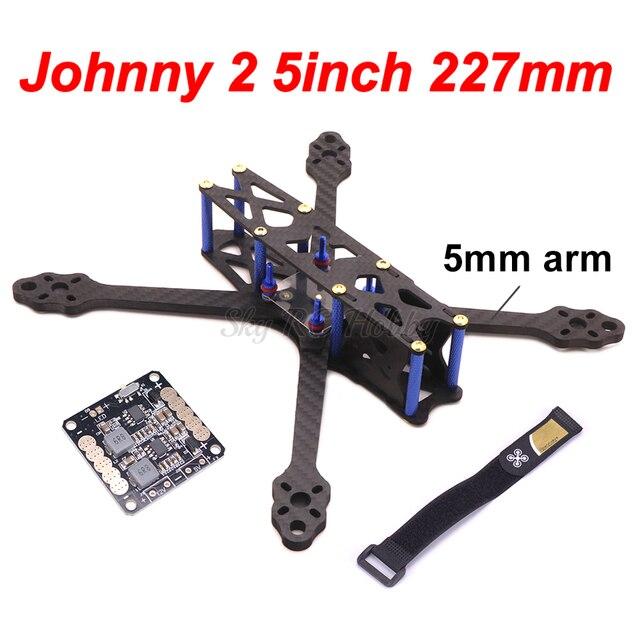 Johnny 2 5inch X5 227 bánh Nguyên Chất 227mm Sợi Carbon FPV Quadcopter Khung với 5mm Cánh Tay/5V 12V PDB cho RC Máy Bay Không Người Lái 220mm