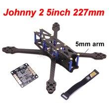 Johnny 2 Marco de cuadricóptero FPV de fibra de carbono puro, 5 pulgadas, X5 227, 227mm, con brazo de 5mm/5V, 12V, PDB para Dron de carreras de control remoto, 220mm