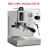 9Bar EM-18 الايطالية شبه التلقائي ماكينة القهوة اسبريسو ماكينة القهوة صانع القهوة مع مضخة المهنية للأسرة 220 فولت
