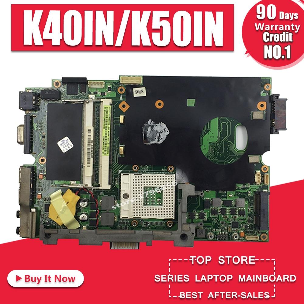 K40IN K50IN Motherboard For ASUS K40IN K50IN X8AIN X5DIN K40IP K50IP K40I K50I K40 K50 Laptop motherboard K40IN Mainboard testK40IN K50IN Motherboard For ASUS K40IN K50IN X8AIN X5DIN K40IP K50IP K40I K50I K40 K50 Laptop motherboard K40IN Mainboard test