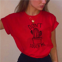 DONT TOUCH ME Printed Female T-Shirt Harajuku Red Round Neck Summer Casual Loose Tees Cactus Letter Simple Tops