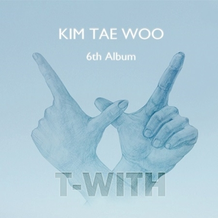 KIM TAE WOO 4TH ALBUM - T-WITH Release date 2017.07.04 KPOP Album Korean bigbang 2016 welcoming collection release date 2016 03 02 kpop album