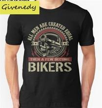 Mode t-shirt gewohnheit Alle männer sind gleich, dann ein paar werden Biker t-shirt männer-t-shirt 2016 sommer baumwolle kleidung