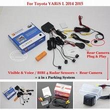 Liislee Per Toyota YARiS L 2014 2015-Auto Sensori di Parcheggio + Posteriore vista Posteriore Della Macchina Fotografica = 2 in 1 di Visual/Allarme BIBI Parcheggio Sistema