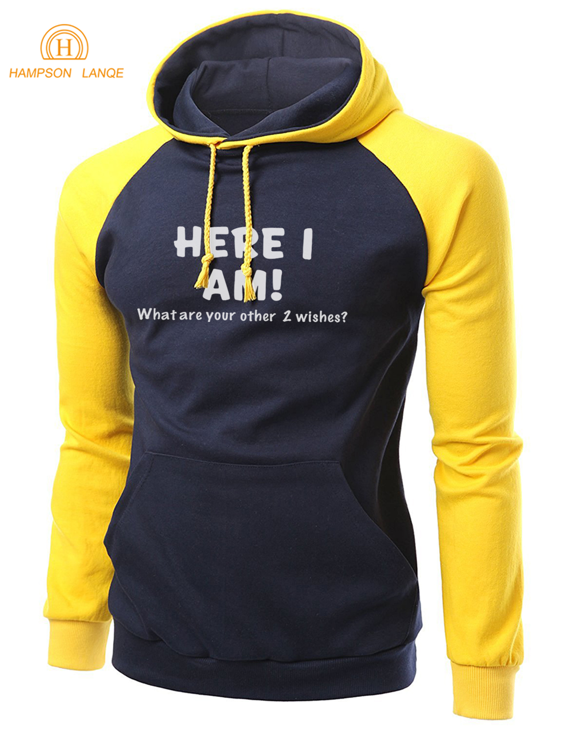 Gift For Adult Here I Am-What Are Your Other 2 Wishes  Funny Hoodies Men 2019 Autumn Winter Fleece Sweatshirt Men's Raglan Hoody