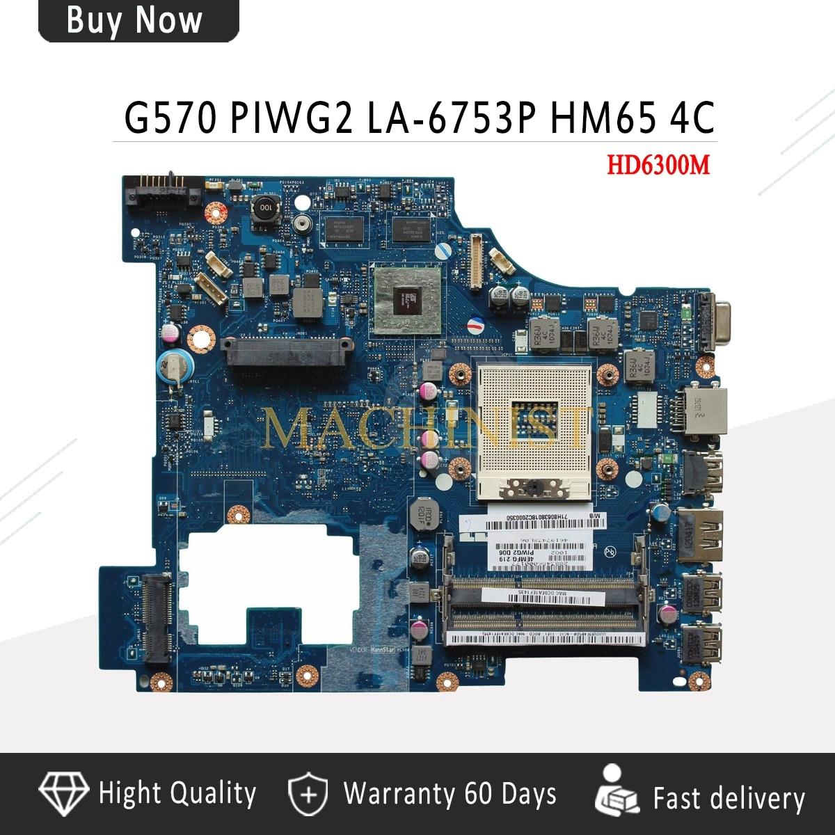 LA-6753P Pour Lenovo G570 mère d'ordinateur portable PIWG2 LA-6753P HM65 DDR3 Soutien I3 I5 I7 processeur carte mère entièrement testé