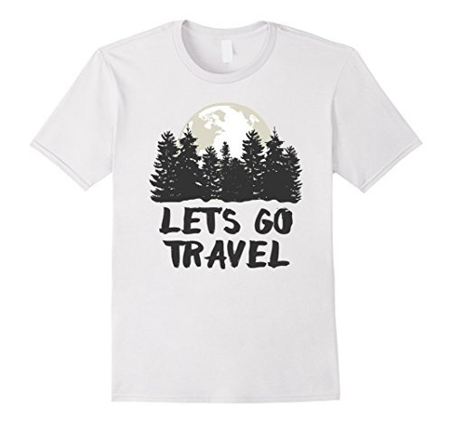 Lets Go Travel   Cool Traveling T Shirt Design! 2017 Summer New Sexy T