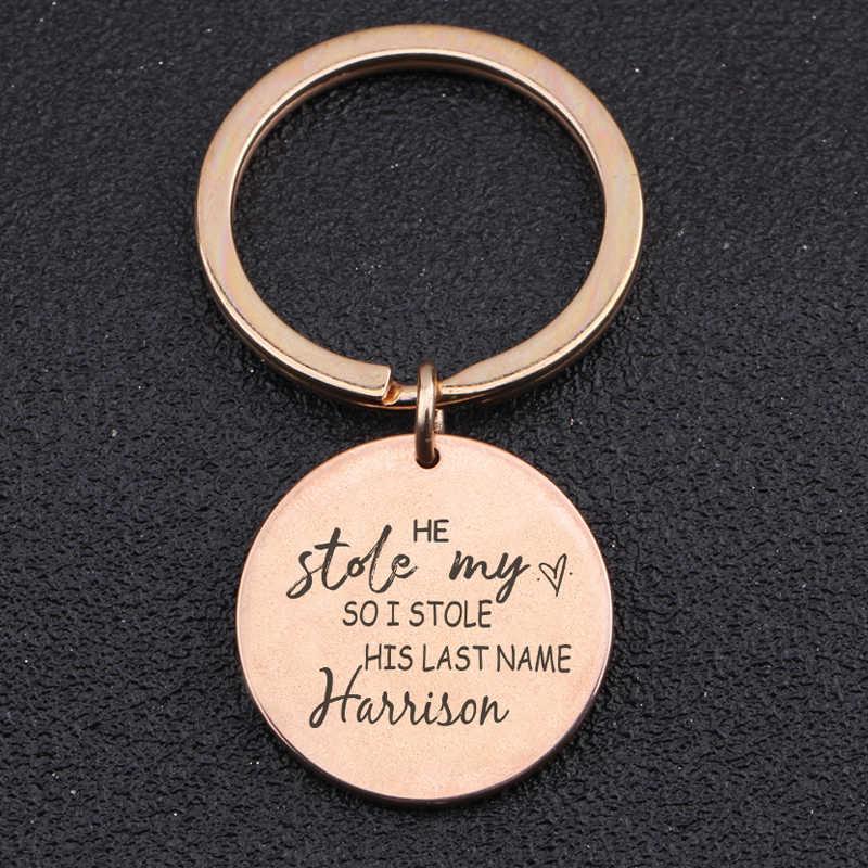 Khắc Ông Stole Trái Tim Của Tôi Vì Vậy TÔI Stole Của Mình Cuối Cùng Tên Keychain Cá Nhân Tên Vòng Chìa Khóa Cho Món Quà Bạn Trai Quyến Rũ chủ