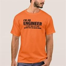 EnjoytheSpirit Fashion Men's Print T-Shirt I'm An Engineer, I'm Never Wrong FUNNY Tshirt Male Tee Tops White Grey Orange T Shirt