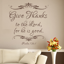 Scripture Decal Bible Verse Vinyl Art Quote Give Thanks To The Lord, For He Is Good. Psalm 136:1   116.8cm x 109cm