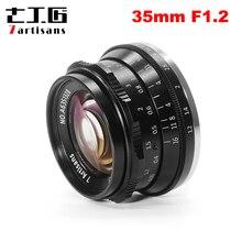 7 handwerker 35mm F 1,2 Prime Objektiv für Sony E mount/für Fuji XF APS C Spiegellose Kamera manuelle Fixiert Konzentrieren Objektiv A6500 A6300 X A1