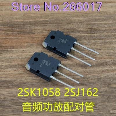 2 Pcs/lot 2SJ162 2SK1058 TO-3P  1PCS K1058 +1PCS J162  TO-247  1pair New Original In Stock