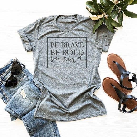 Christian T-Shirt Tee Grunge Kind Slogan Tumblr Brave-Be Fashion Unisex Bible Women's