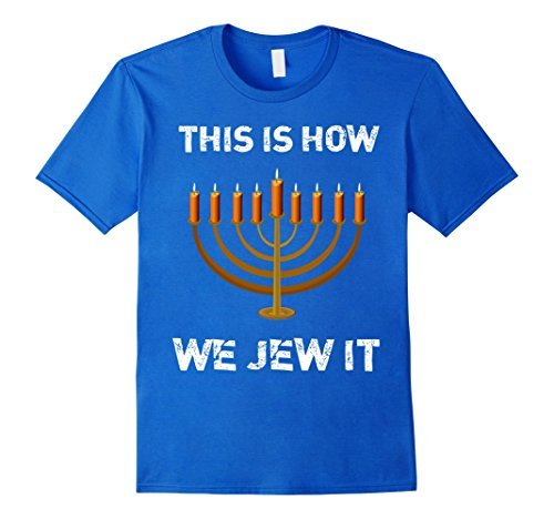 Tshirt – This Is How We Jew It
