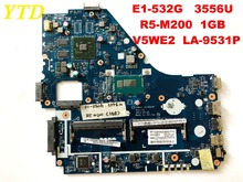 Original for ACER E1-532G Laptop motherboard 3556U R5-M200 1GB V5WE2 LA-9531P tested good free shipping