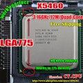 INTEL XEON X5460 3.16 GHz/12 M/1333 Mhz/CPU igual a LGA775 Core 2 Quad Q9750 CPU, funciona em LGA775 mainboard não precisa de adaptador