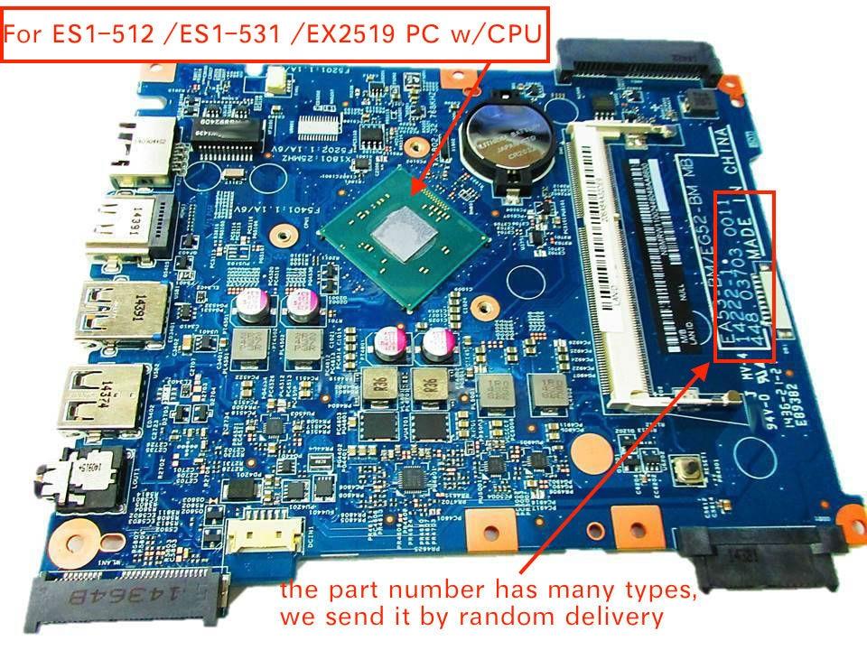 448.03703.001/448.03708.0011/448.05302.0011 pour Acer aspire ES1-512 ES1-531 EX2519 Ordinateur Portable Carte Mère avec pentium cpu