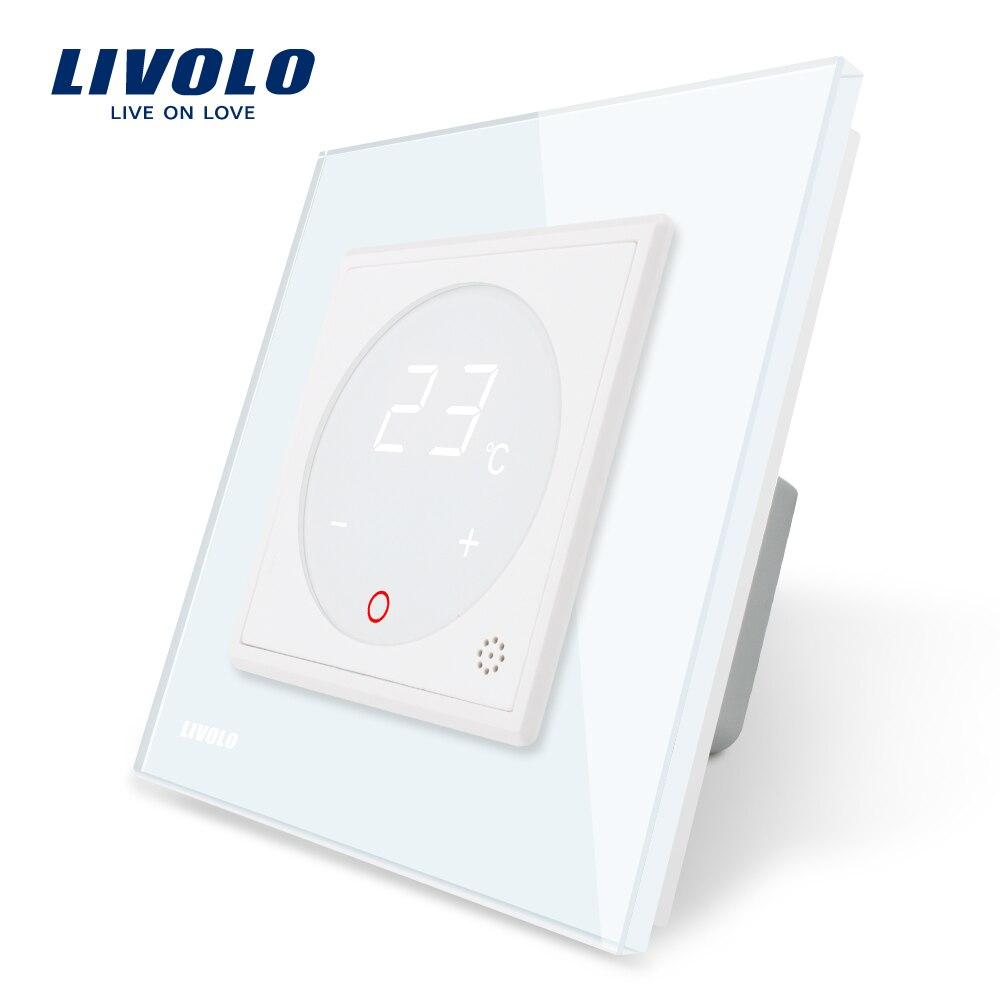 Livolo термостат ЕС Стандартный Контроль температуры, нагревательный прибор, белый кристалл Стекло Панель, AC 110-250 В, C701TM-11