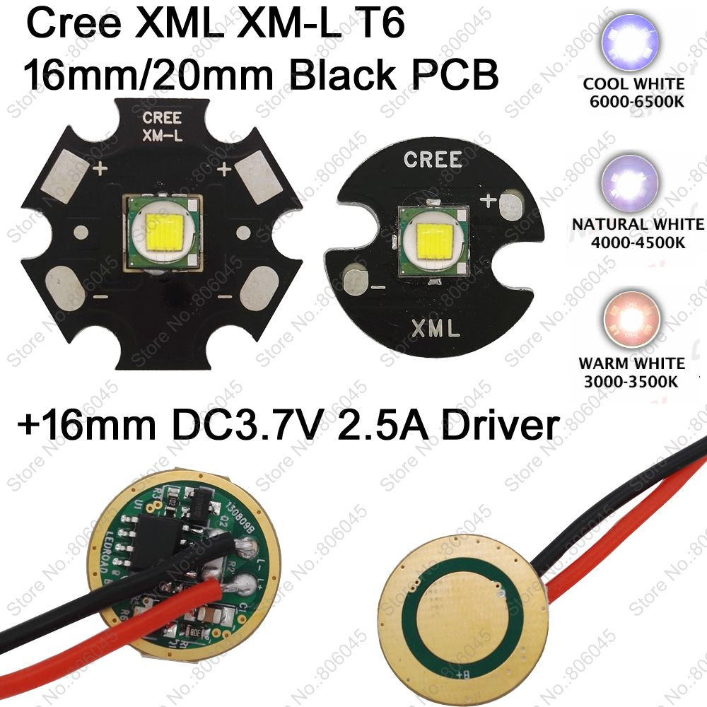 2pcs CREE XML XM-L T6 Cool White 6500K Neutral White 5000K Warm White 3000K LED Emitter 16mm/ 20mm PCB + DC3.7V 2.5A 16mm Driver