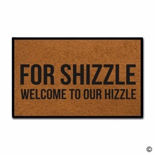 Funny Printed Doormat Entrance Mat - Non-slip Doormat- For Shizzle Welcome To Our Hizzle Indoor Outdoor Decoration Door 18x3