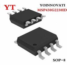 20 шт./лот MSP430G2230ID MSP430G2230 430G2230 MCU 16BIT 2KB флэш-8soic IC лучшее качество