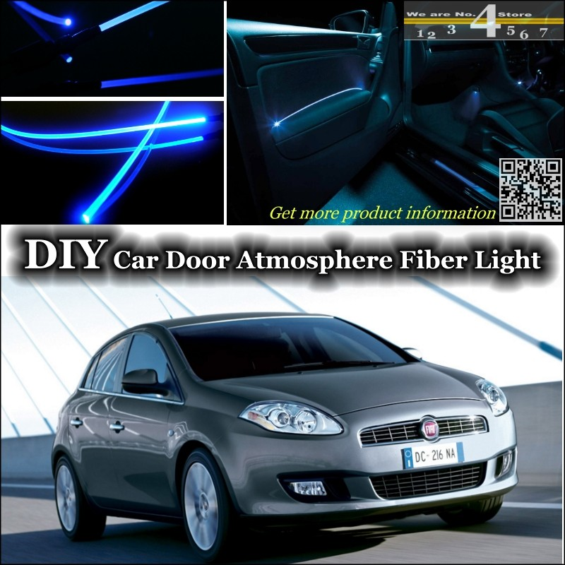 For Fiat Bravo / Ritmo 2007~2015 interior Ambient Light Tuning Atmosphere Fiber Optic Band Lights Door Panel illumination Refit