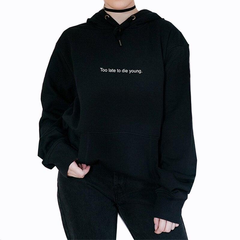 Harajuku Hoodies Women Aesthetic Hoodie Too Late To Die Young Sweatshirt Pastel Gothic Grunge Streetwear Oversized Hoodie Tumblr