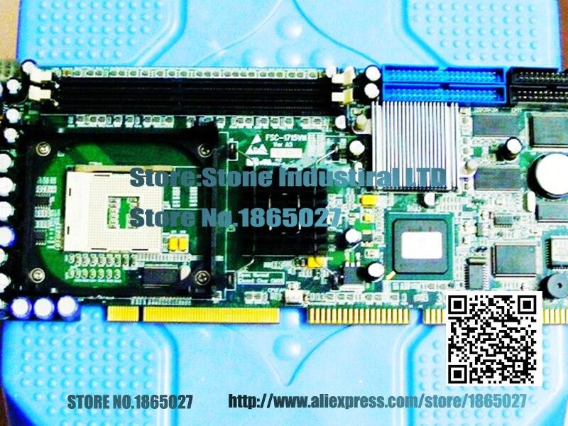 FSC-1715VN Ver A5 845G Industrial Motherboard 100% test good quality ibs 940 industrial motherboard with 945 chipset fully replace fsc 1814 100% test