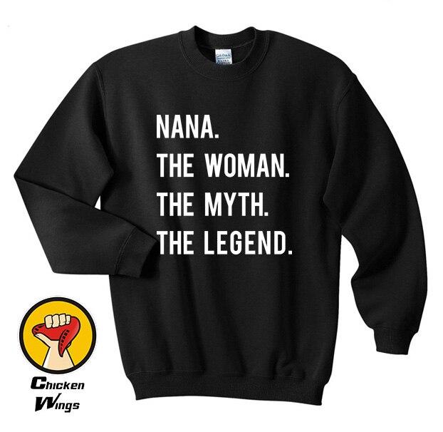Nana The Woman Myth shirt - gifts for nana, nana shirt, grandma, quote, birthday Top Crewneck