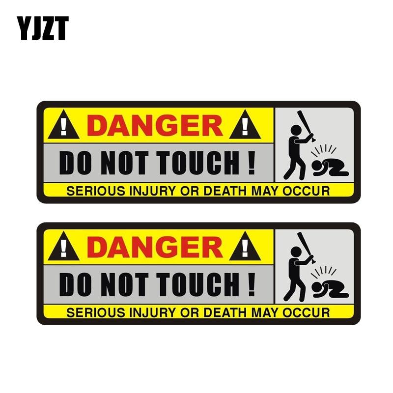 YJZT 2X 15.8 CM * 5.1 CM TEHLIKE Araba Sticker Komik DOKUNMAYıN PVC Süslemeleri Çıkartması 12-0916