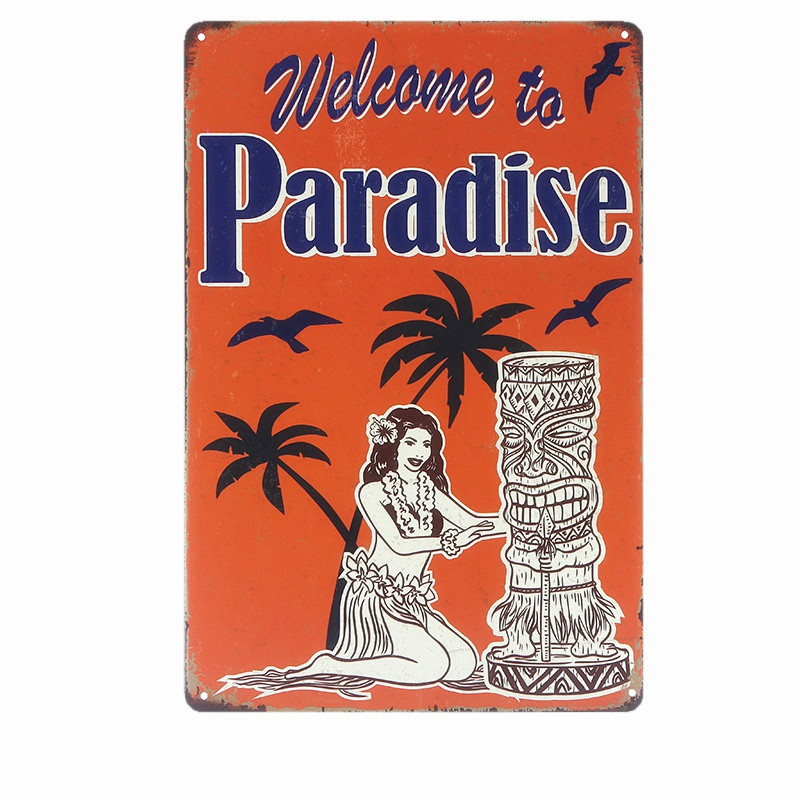 Welcome To PARADISE Shabby Retro Metal Tin Signs BAR Pub Cafe Home Decor Metal Wall Painting Vintage Decoration Plates N092