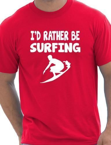 I'd Rather Be Surfinger Watersport Mens T-Shirt Gift Size S-XXXL Cool Casual pride t shirt men Unisex New Fashion tshirt 3