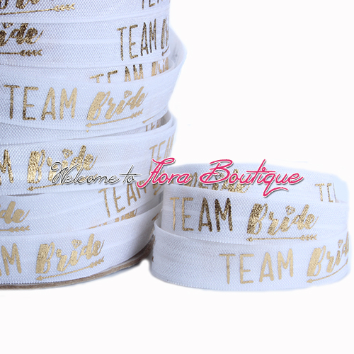 New arrival team bride printing foe elastic ribbon 029 elastic with gold foil letters bride foe