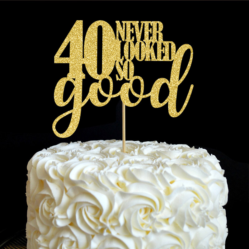 40 Never Looked So Good Cake Topper 40th Birthday Party Decor Many Colors Glitter Picks Decorations Supplies Accessory