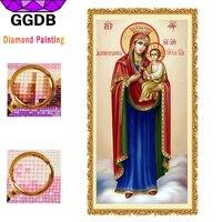 GGDB 5D DIY Diamond Painting Religious Madonna And Jesus God Picture Full Diamond Mosaic Pattern Diamond