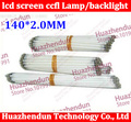 10pcs/lot Free shipping Supper Light CCFL 140*2.0 mm  LCD Backlight Lamp Screen CCFL light