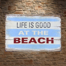 1 pc Life is good at beach summer surfing sea swimming cave Tin Plate Sign wall Shop Menu Decoration Art Poster metal vintage
