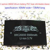 26650 lithium-batterie zubehör PVC schrumpfschlauch 5500 mAH kapazität tag wärme schrumpf film schrumpfen film batterie haut