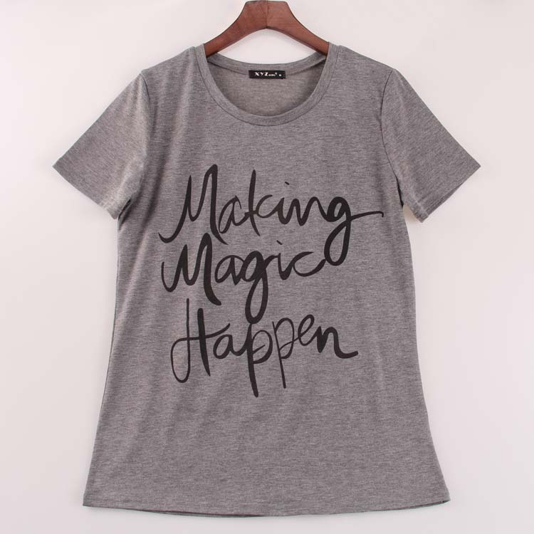 20160 new fashion t shirt women making magic happen for Make t shirts for your business